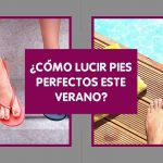 como lucir pies perfectos este verano podólogo en castellón podoclínic castellón doctora andrea roca doctoralia quiropodia pies perfectos