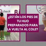 pies niños listos vuelta al cole podólogo en castellón podoclinic castellón podología infantil estudio de la pisada infantil