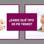 tipología de pie segun tu pisada y tus dedos pies podologoco castellon podoclinic castellon podologo experto